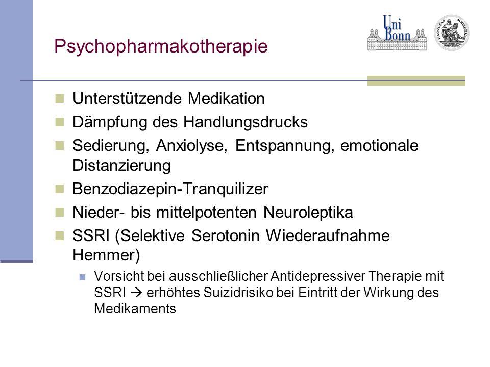 Psychopharmakotherapie Unterstützende Medikation Dämpfung des Handlungsdrucks Sedierung, Anxiolyse, Entspannung, emotionale Distanzierung Benzodiazepi