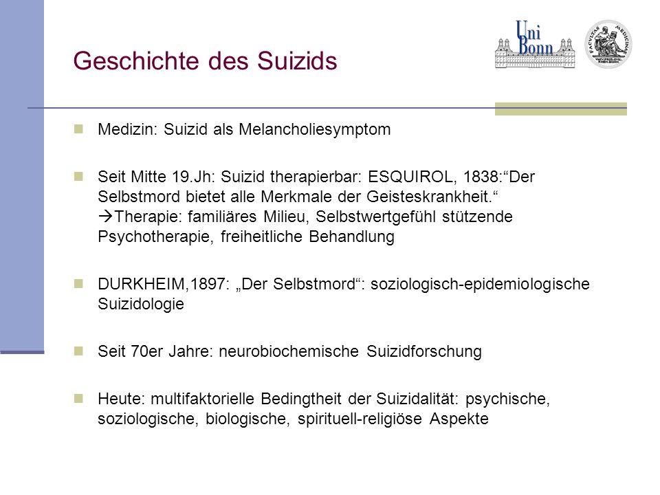 Geschichte des Suizids Medizin: Suizid als Melancholiesymptom Seit Mitte 19.Jh: Suizid therapierbar: ESQUIROL, 1838:Der Selbstmord bietet alle Merkmal