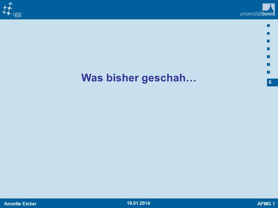 Annette EickerAPMG 1 5 19.01.2014 Was bisher geschah…