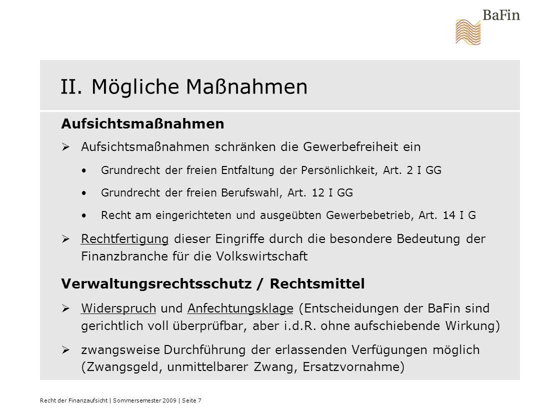Recht der Finanzaufsicht | Sommersemester 2009 | Seite 18 A.