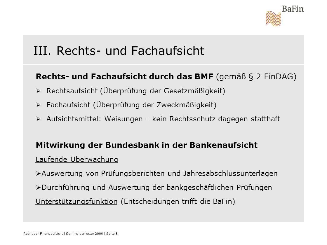 Recht der Finanzaufsicht | Sommersemester 2009 | Seite 29 D.