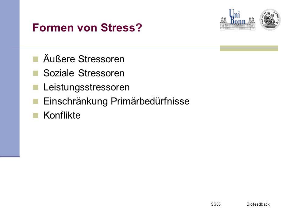 SS06 Biofeedback Auswirkung von andauerndem Stress Schädigung Organismus Entstehung und Aufrechterhaltung psychosomatischer Erkrankungen