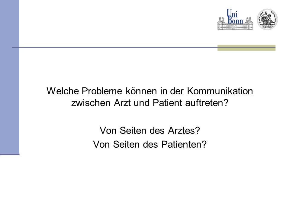 Welche Probleme können in der Kommunikation zwischen Arzt und Patient auftreten.
