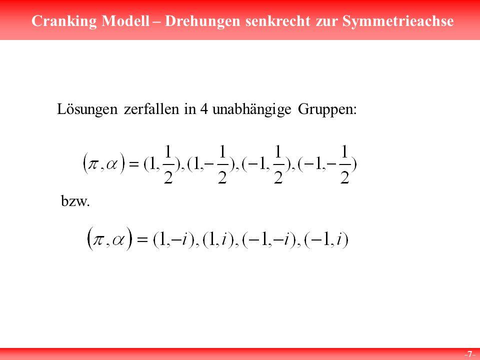 Cranking Modell – Drehungen senkrecht zur Symmetrieachse -8- Neue Basiszustände: z.B.