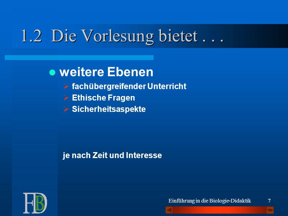 Einführung in die Biologie-Didaktik WS 02/03 B.Durst Orientierungslinien...