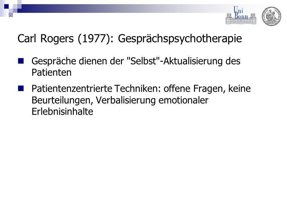 Carl Rogers (1977): Gesprächspsychotherapie Gespräche dienen der
