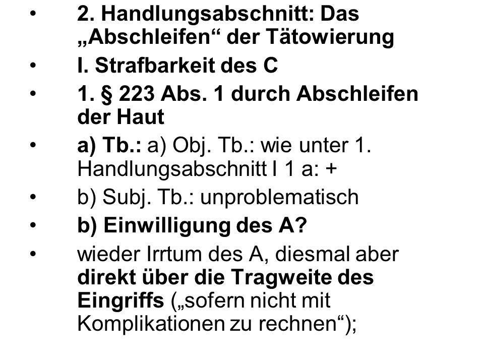 2.Handlungsabschnitt: Das Abschleifen der Tätowierung I.