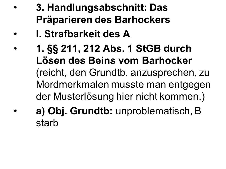 3.Handlungsabschnitt: Das Präparieren des Barhockers I.