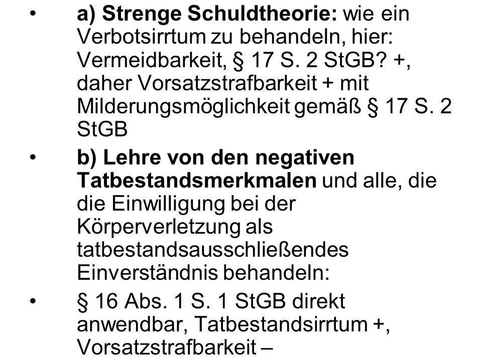 c) Eingeschränkte Schuldtheorie/rechtsfolgenverweise nde Schuldtheorie: § 16 Abs.