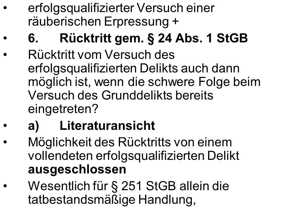 Wegnahme für Qualifikation nicht erforderlich.b)h.