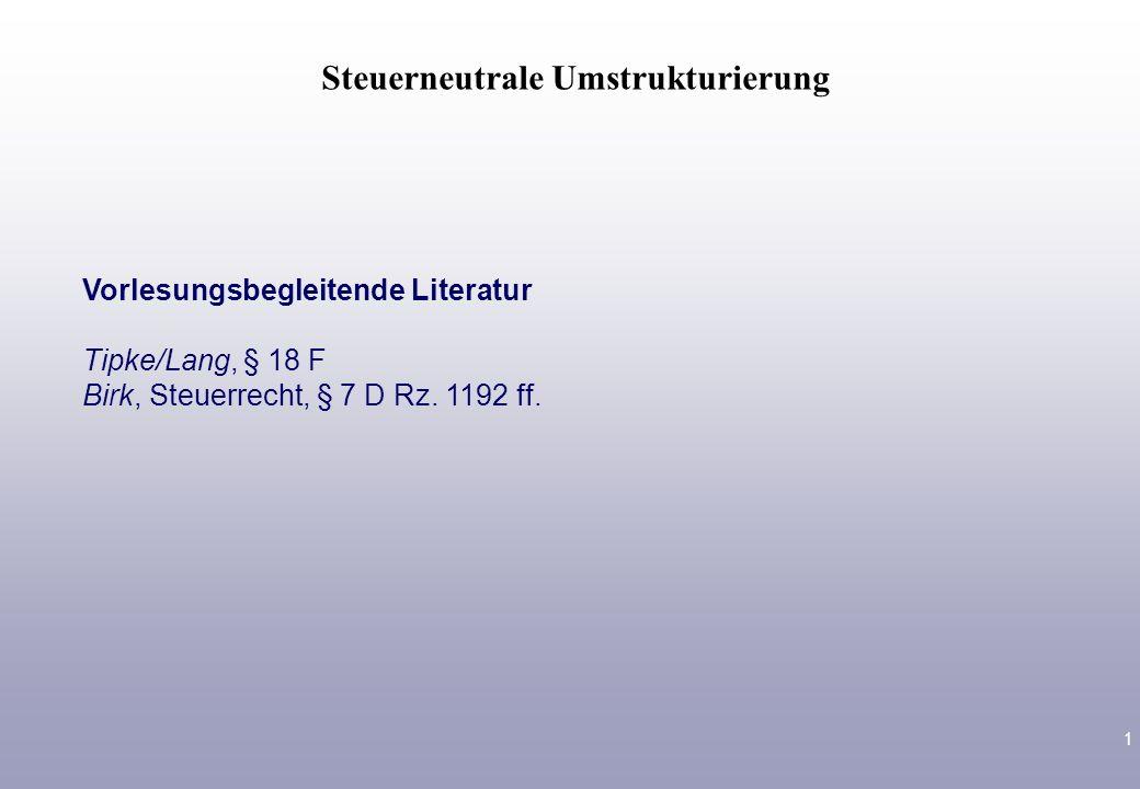 von Dr. Stephan Schauhoff Rechtsanwalt/Fachanwalt für Steuerrecht Vorlesung Steuerberatung Steuerneutrale Umstrukturierung 6. Mai 2010