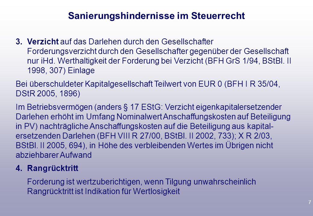 6 III.Steuersituation der GM-AG 1.Darlehen aktivieren 2.Wertberichtigung auf die Darlehen Teilwert-AfA (§ 6 I Nr. 1,2 EStG) ao Aufwand oder Einlage? A