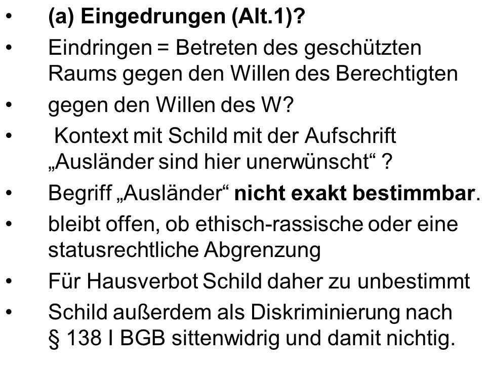 (a) Eingedrungen (Alt.1).