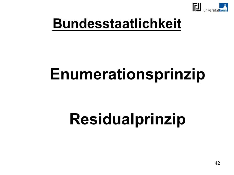42 Bundesstaatlichkeit Enumerationsprinzip Residualprinzip
