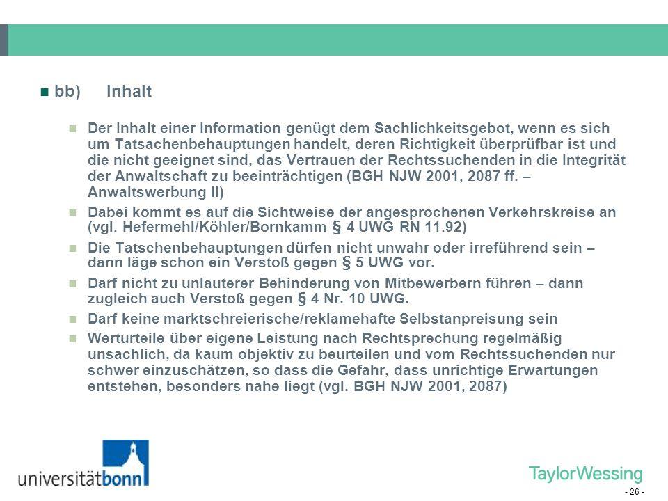 - 26 - bb)Inhalt Der Inhalt einer Information genügt dem Sachlichkeitsgebot, wenn es sich um Tatsachenbehauptungen handelt, deren Richtigkeit überprüf