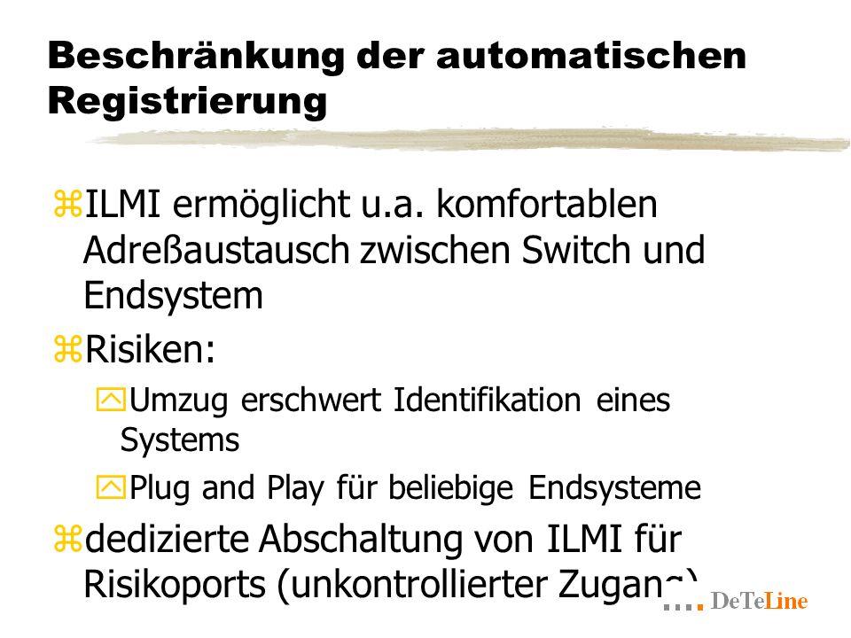 Beschränkung der automatischen Registrierung zILMI ermöglicht u.a.