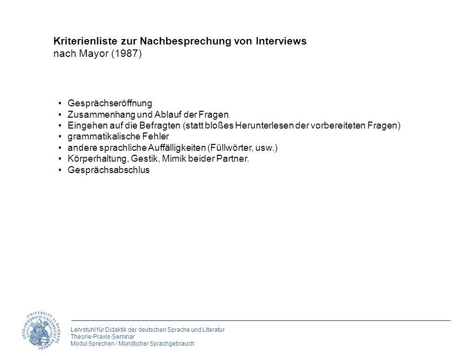 Lehrstuhl für Didaktik der deutschen Sprache und Literatur Theorie-Praxis-Seminar Modul Sprechen / Mündlicher Sprachgebrauch Kriterienliste zur Nachbe