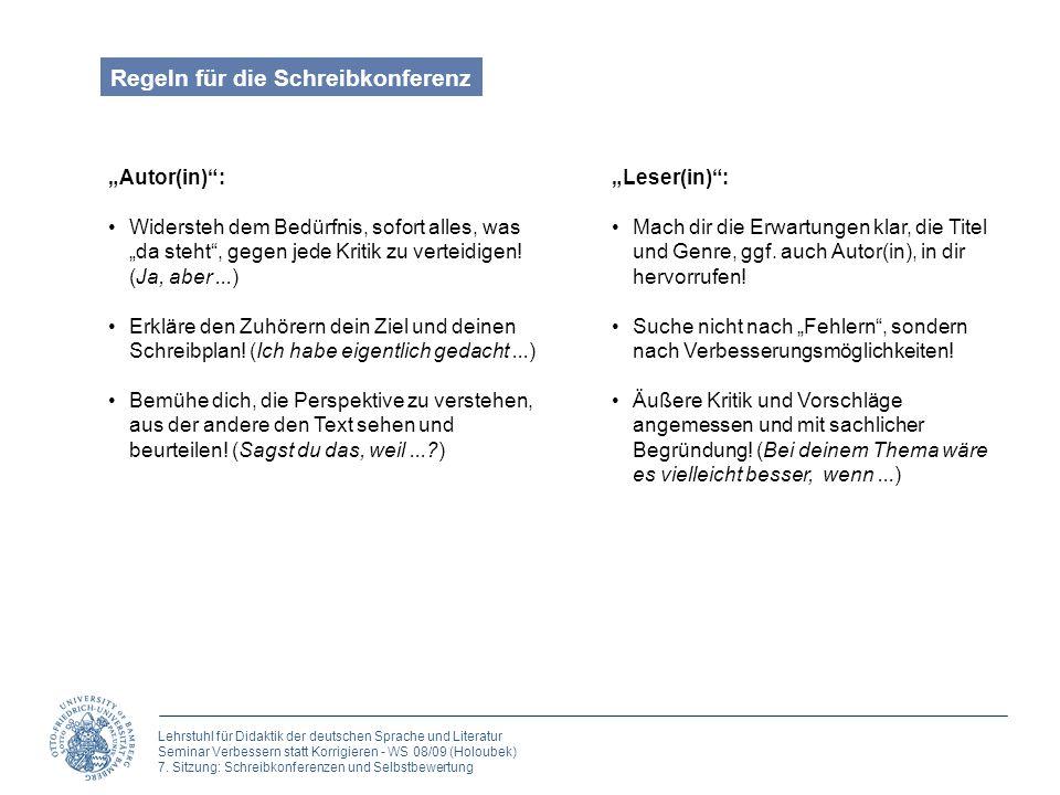 Lehrstuhl für Didaktik der deutschen Sprache und Literatur Seminar Verbessern statt Korrigieren - WS 08/09 (Holoubek) 7. Sitzung: Schreibkonferenzen u