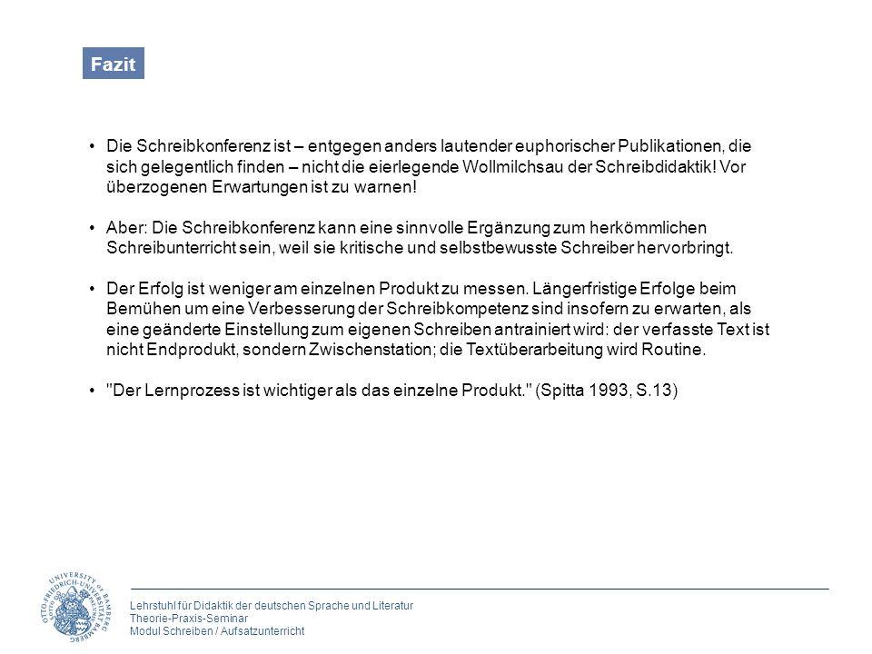Lehrstuhl für Didaktik der deutschen Sprache und Literatur Theorie-Praxis-Seminar Modul Schreiben / Aufsatzunterricht Die Schreibkonferenz ist – entge