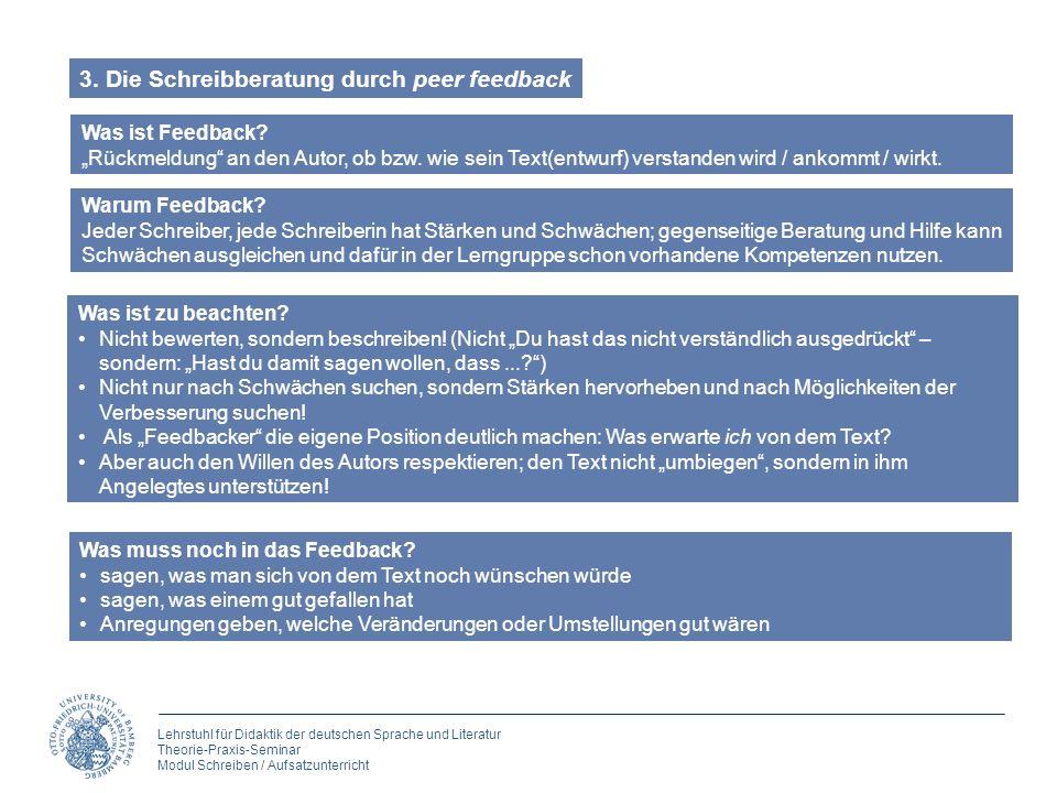Lehrstuhl für Didaktik der deutschen Sprache und Literatur Theorie-Praxis-Seminar Modul Schreiben / Aufsatzunterricht Was ist Feedback? Rückmeldung an