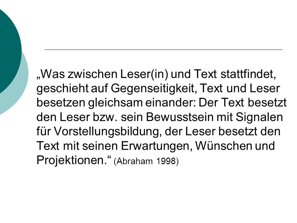 Was zwischen Leser(in) und Text stattfindet, geschieht auf Gegenseitigkeit, Text und Leser besetzen gleichsam einander: Der Text besetzt den Leser bzw.