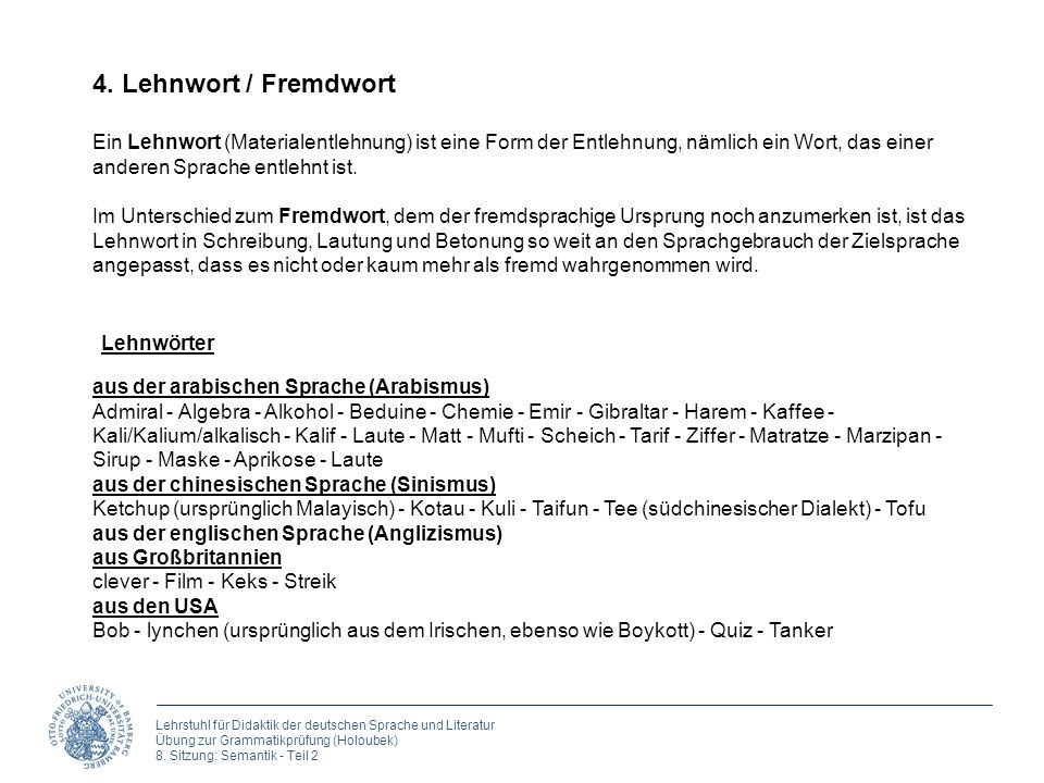 Lehrstuhl für Didaktik der deutschen Sprache und Literatur Übung zur Grammatikprüfung (Holoubek) 8. Sitzung: Semantik - Teil 2 Ein Lehnwort (Materiale