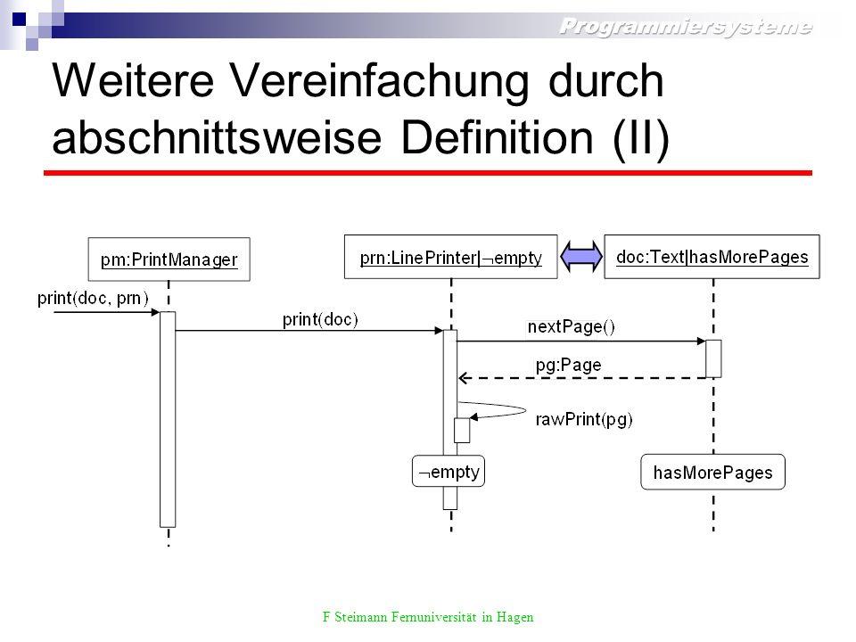 F Steimann Fernuniversität in Hagen Weitere Vereinfachung durch abschnittsweise Definition (II)