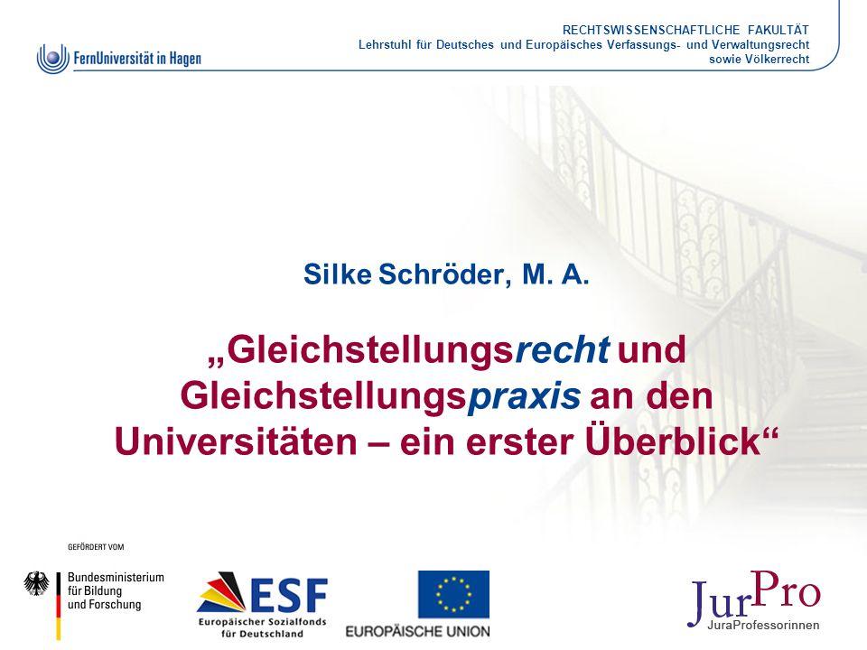 RECHTSWISSENSCHAFTLICHE FAKULTÄT Lehrstuhl für Deutsches und Europäisches Verfassungs- und Verwaltungsrecht sowie Völkerrecht Silke Schröder, M. A. Gl
