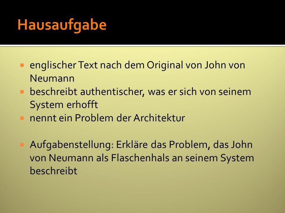 englischer Text nach dem Original von John von Neumann beschreibt authentischer, was er sich von seinem System erhofft nennt ein Problem der Architekt