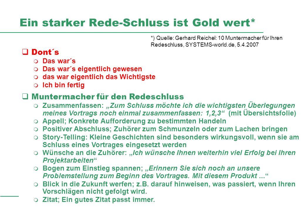 Professionelles Projektmanagement in der Praxis, © 2007 Dr. Harald Wehnes Universität Würzburg, FB Informatik, Prof. Dr. P.Tran-Gia 23 *) Quelle: Gerh