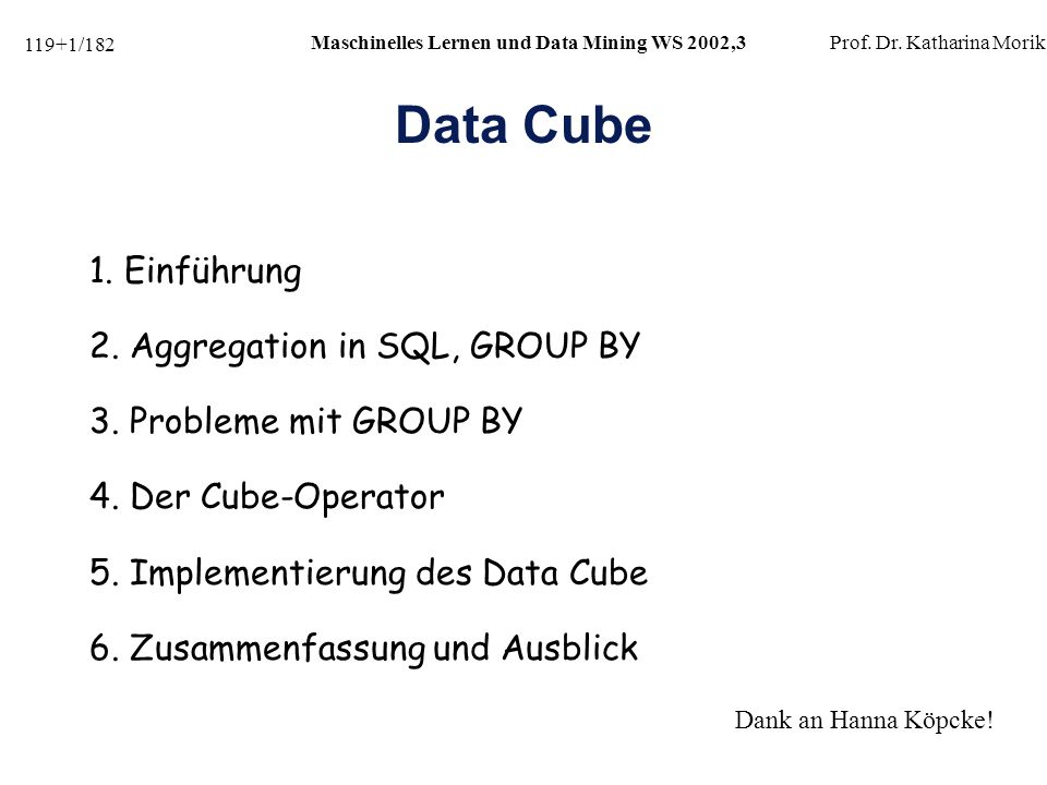 119+62/182 Maschinelles Lernen und Data Mining WS 2002,3Prof.