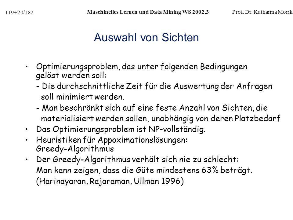 119+20/182 Maschinelles Lernen und Data Mining WS 2002,3Prof.