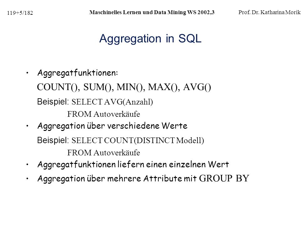 119+56/182 Maschinelles Lernen und Data Mining WS 2002,3Prof.
