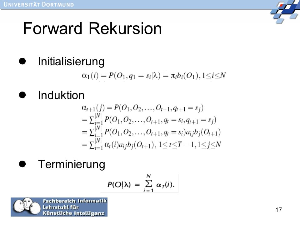 17 Forward Rekursion Initialisierung Induktion Terminierung :
