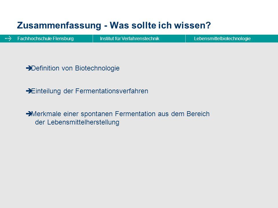 Fachhochschule FlensburgInstitut für VerfahrenstechnikLebensmittelbiotechnologie Zusammenfassung - Was sollte ich wissen? Definition von Biotechnologi