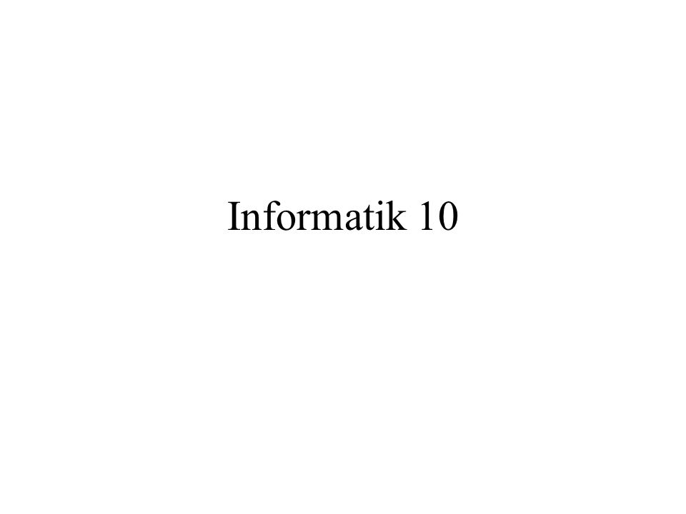 Informatik 10 - 3 Endliche Automaten