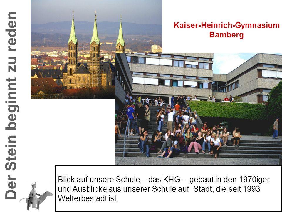 Kaiser-Heinrich-Gymnasium Bamberg Blick auf unsere Schule – das KHG - gebaut in den 1970iger und Ausblicke aus unserer Schule auf Stadt, die seit 1993