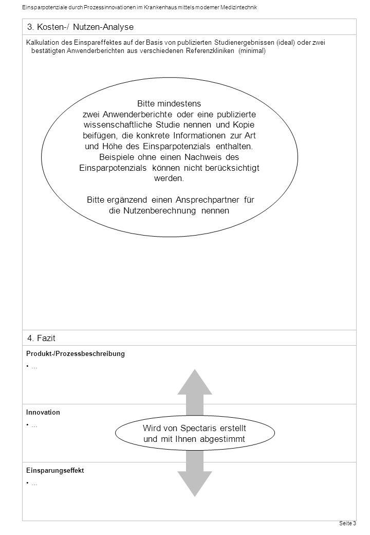 Einsparpotenziale durch Prozessinnovationen im Krankenhaus mittels moderner Medizintechnik Seite 3 Kalkulation des Einspareffektes auf der Basis von p