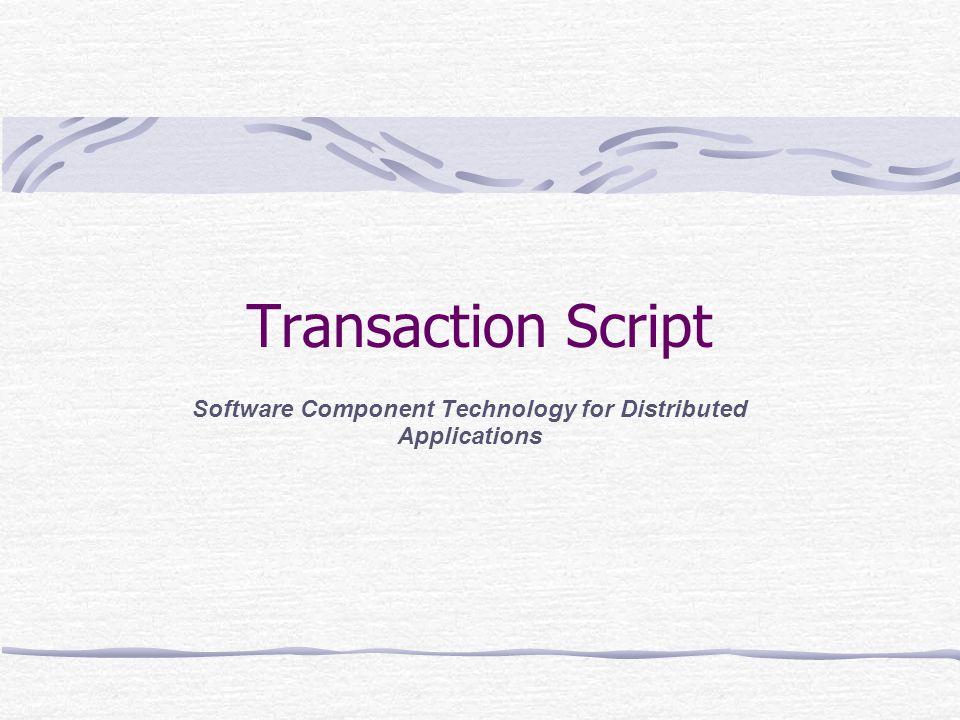 04.05.03Transaction Script Überblick Domain Logic TransactionScript Domain Model Tabel Modul Eingabe und Präsentation trennen Daten verarbeiten und Ergebnis in DB schreiben