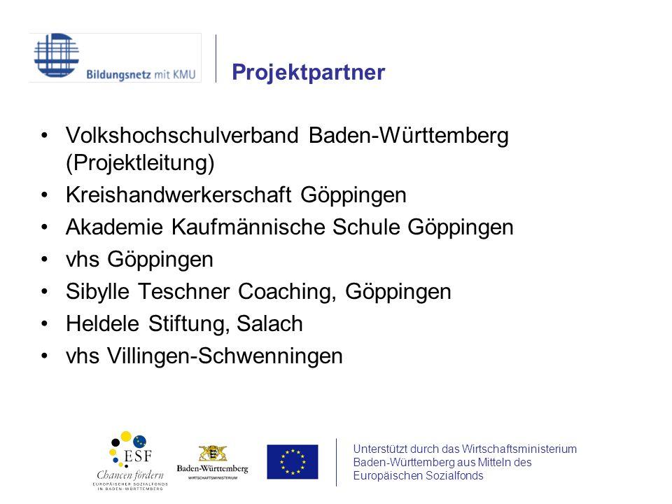 Unterstützt durch das Wirtschaftsministerium Baden-Württemberg aus Mitteln des Europäischen Sozialfonds Volkshochschulverband Baden-Württemberg (Proje