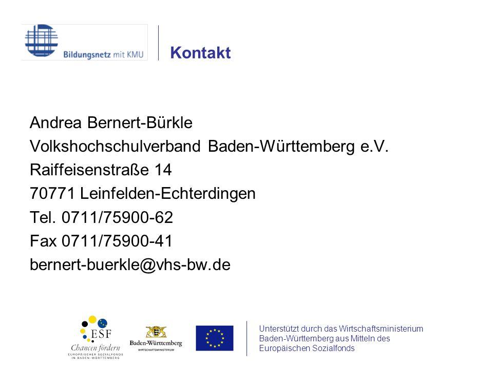 Unterstützt durch das Wirtschaftsministerium Baden-Württemberg aus Mitteln des Europäischen Sozialfonds Andrea Bernert-Bürkle Volkshochschulverband Ba