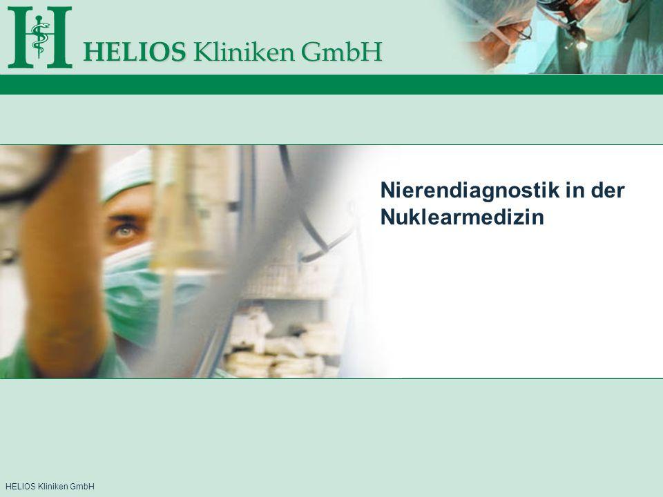 HELIOS Kliniken GmbH Nierendiagnostik in der Nuklearmedizin