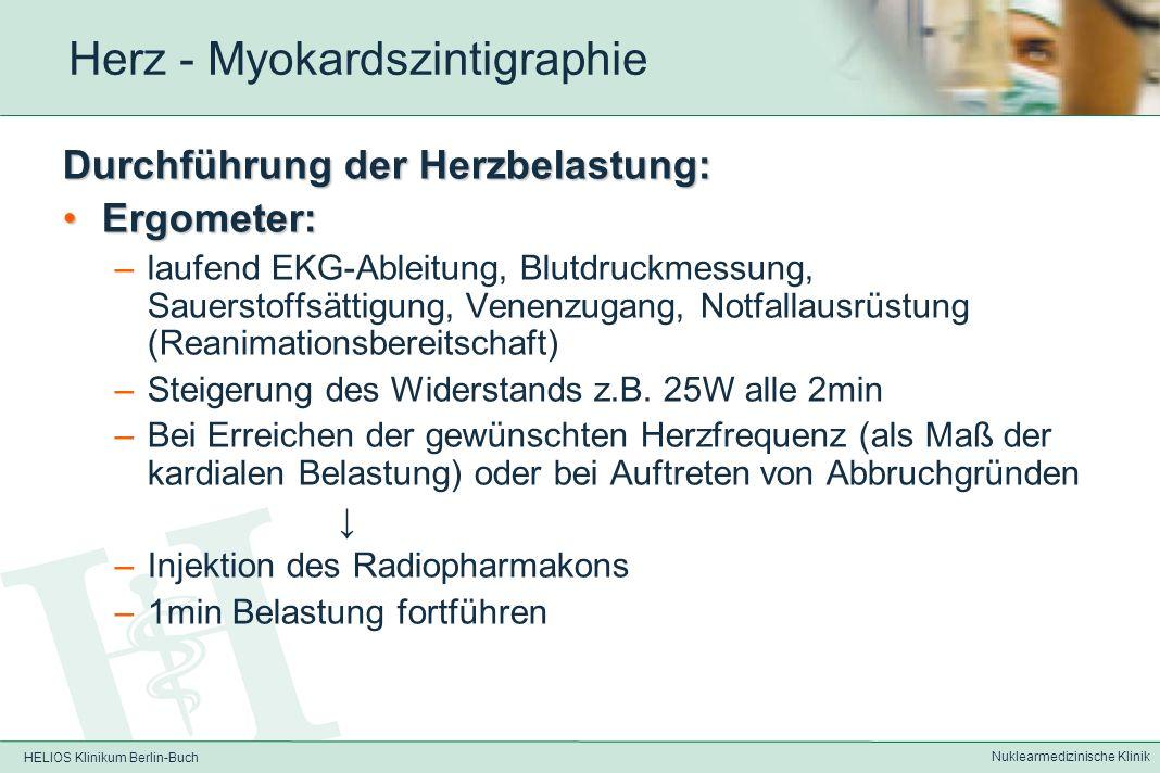 HELIOS Klinikum Berlin-Buch Nuklearmedizinische Klinik 99m Tc-MIBI - Myokardszintigraphie