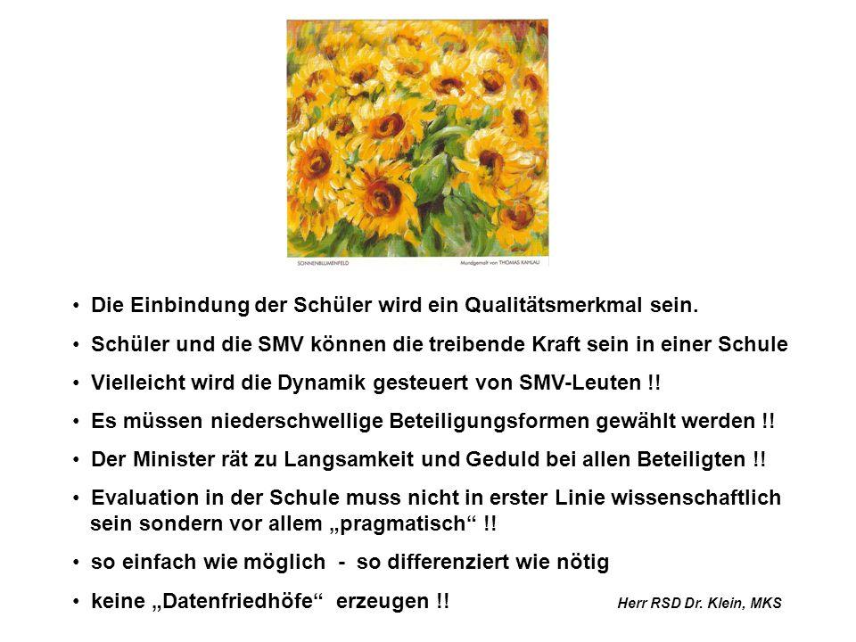 Aktive Mitwirkung der SMV in der Schulqualitätsentwicklung laut Bildungsplanreform Barbara Grimm, SMV-Beauftragte am RP Freiburg Nachdem im Schuljahr 05/06 rund 60 weiterbildende Schulen in die Projektphase gegangen sind, wird es auch für alle anderen Schulen Zeit, in diesen Prozess einzusteigen.