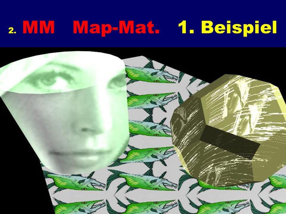 2. MM Map-Mat. 1. Beispiel