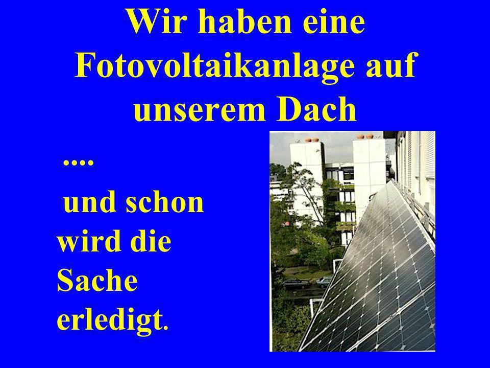 Schreiben Sie einen Brief an die Stadtwerke Karlsruhe: Sehr geehrte Damen und Herren, usw....................usw...................usw............. Mi