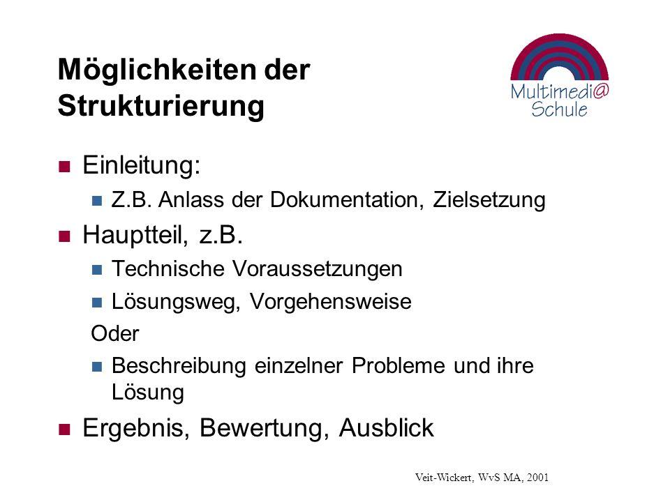 Möglichkeiten der Strukturierung n Einleitung: n Z.B.