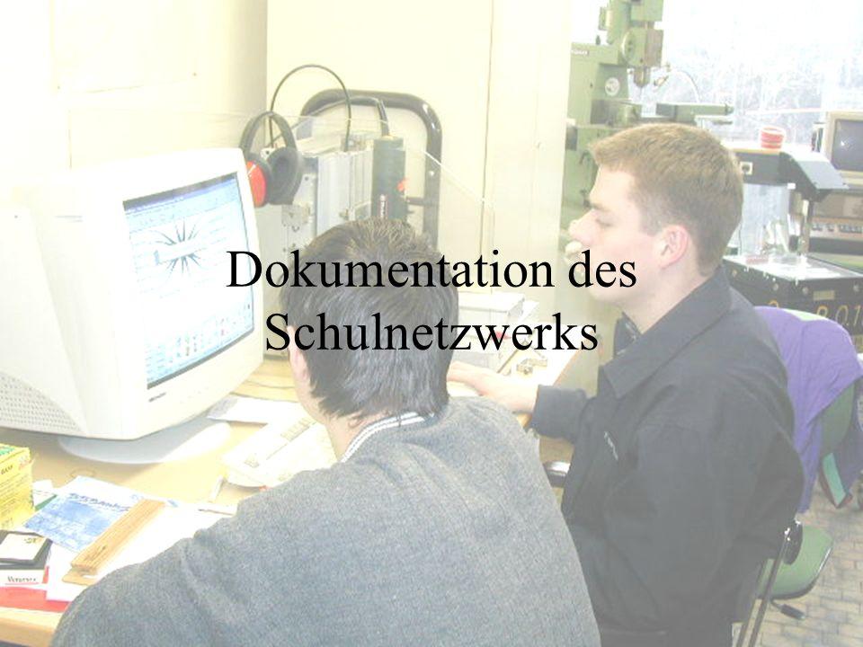 Dokumentation des Schulnetzwerks