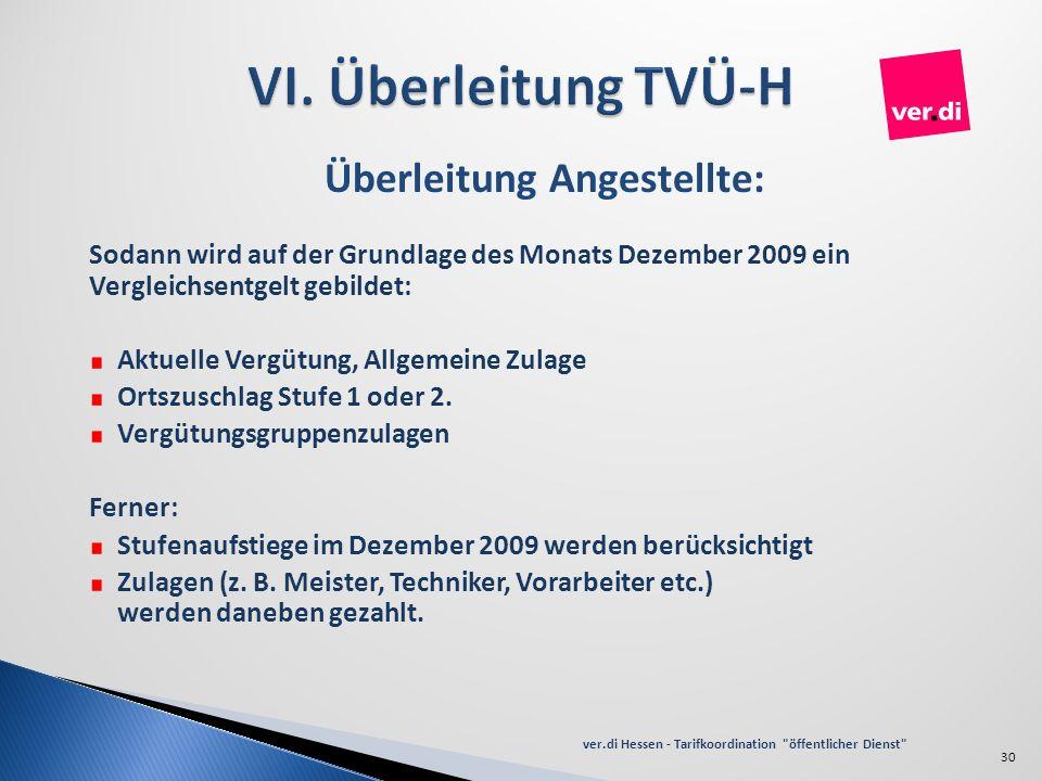 Überleitung Angestellte: Sodann wird auf der Grundlage des Monats Dezember 2009 ein Vergleichsentgelt gebildet: Aktuelle Vergütung, Allgemeine Zulage