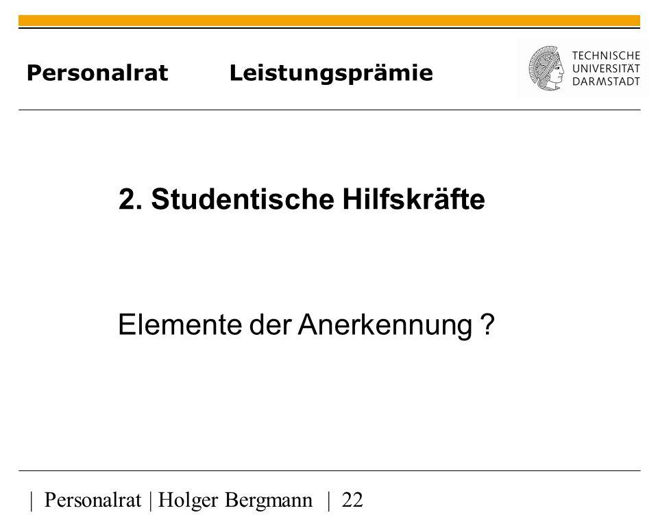 | Personalrat | Holger Bergmann | 22 Personalrat Leistungsprämie 2.